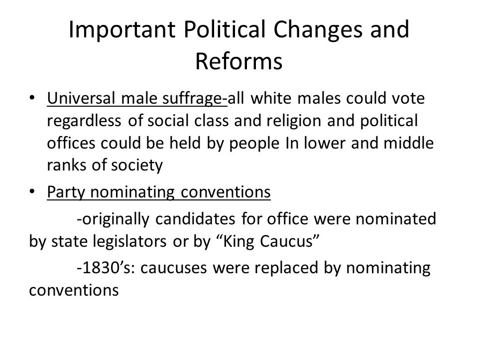 Important Political Changes and Reforms