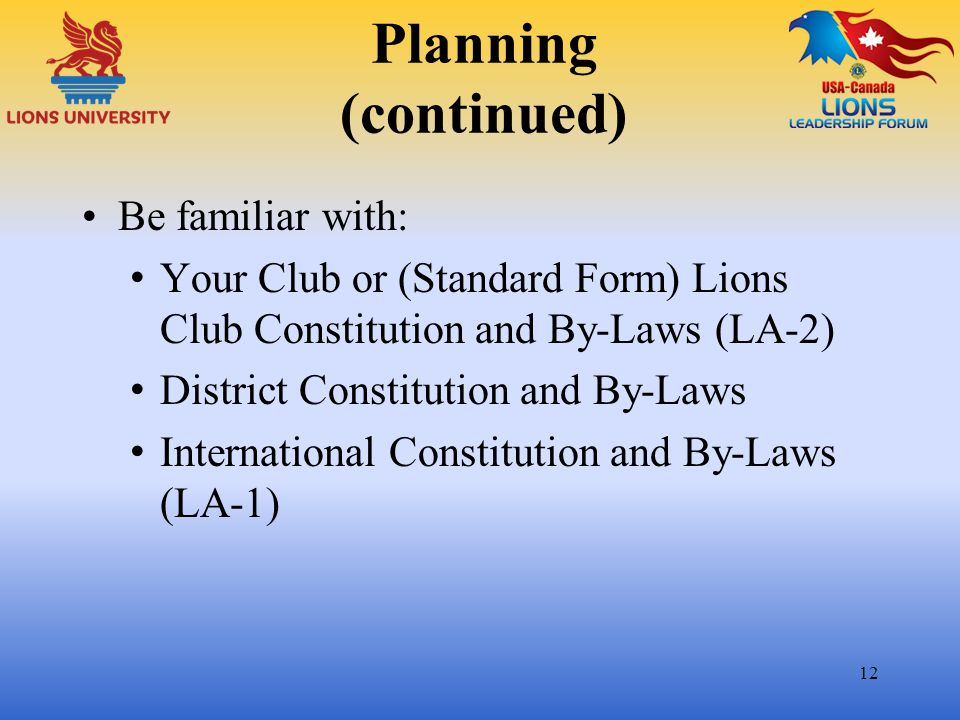 Planning (continued) Be familiar with:
