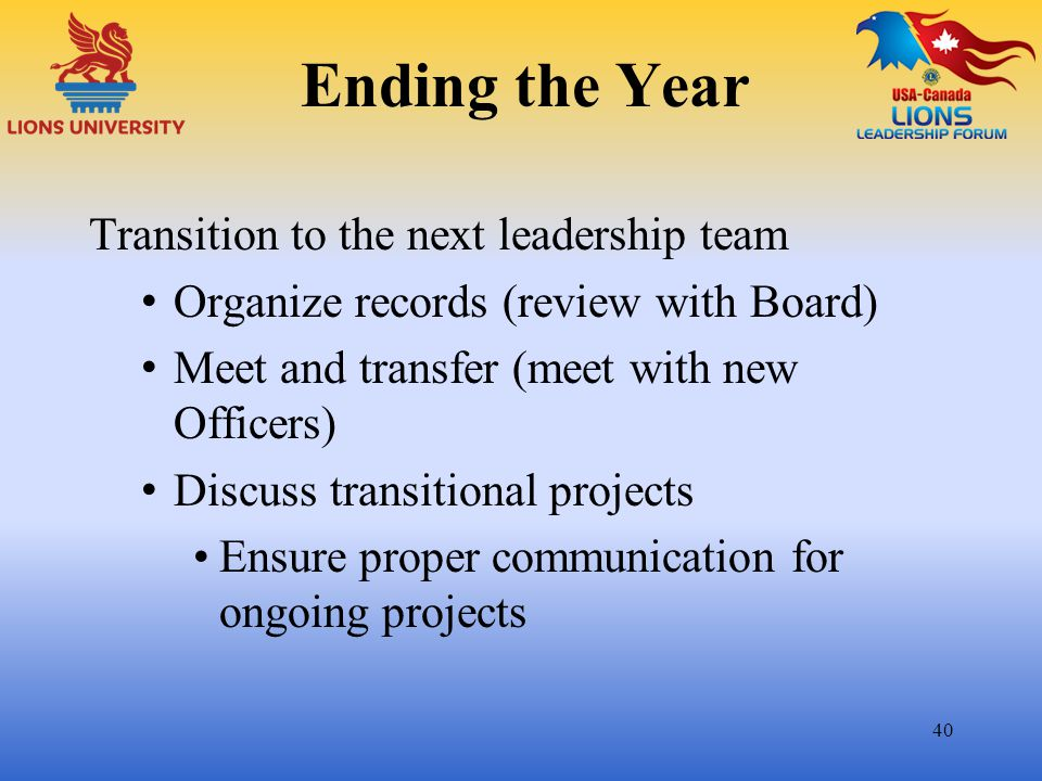 Ending the Year Transition to the next leadership team