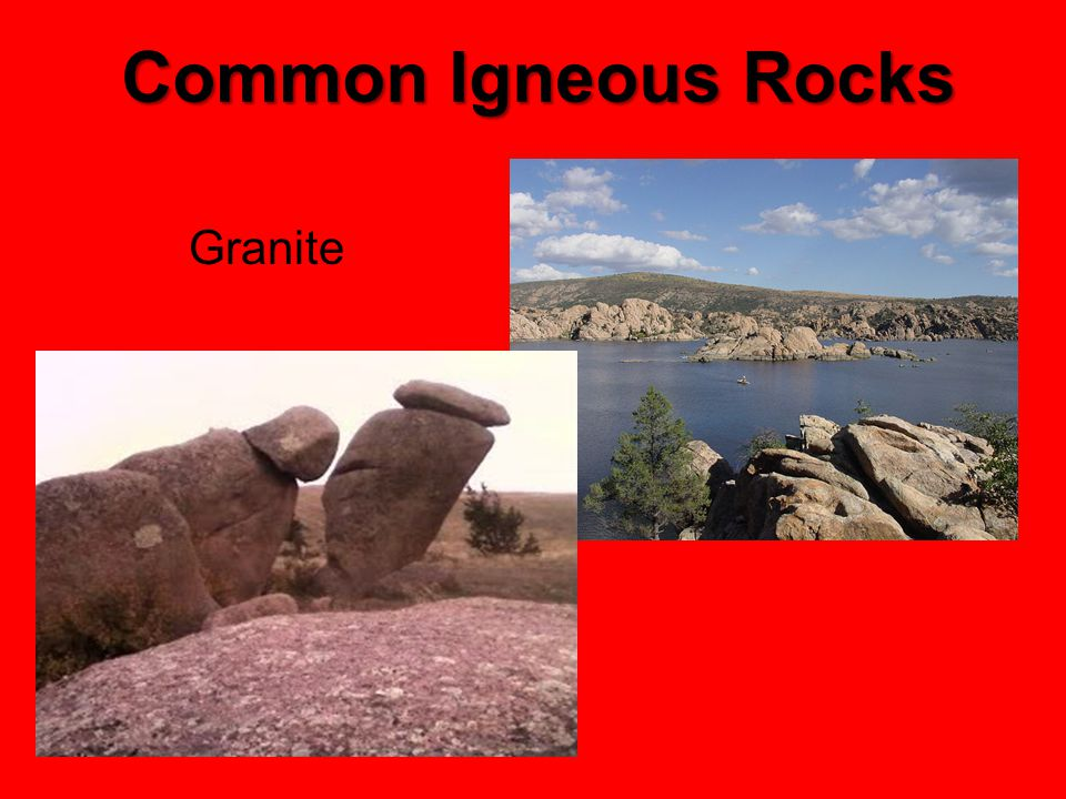 Common Igneous Rocks Granite