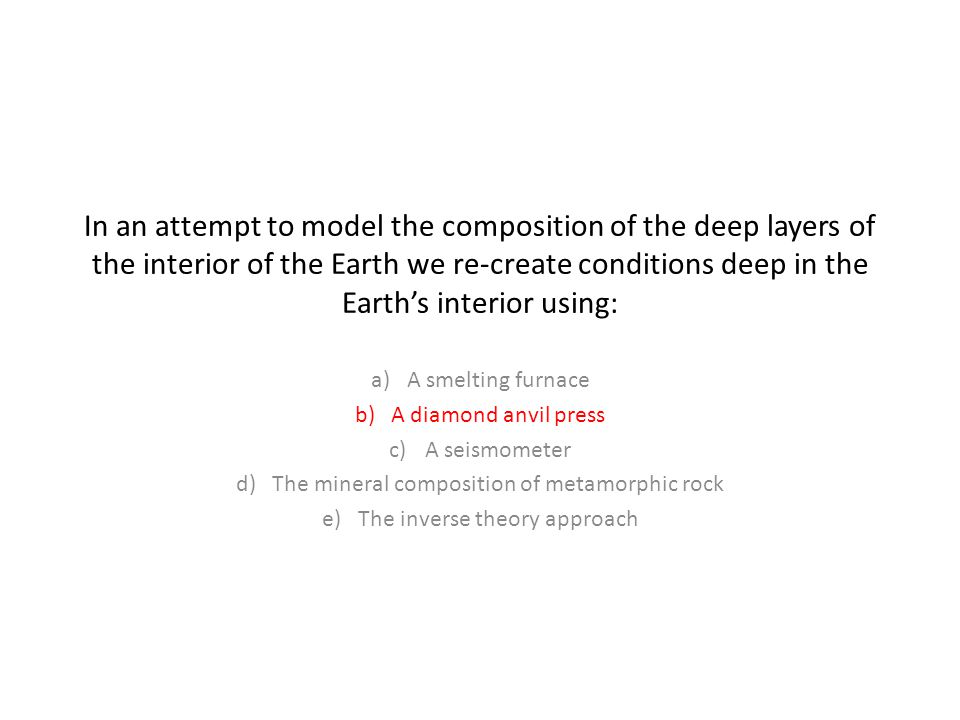 In an attempt to model the composition of the deep layers of the interior of the Earth we re-create conditions deep in the Earth's interior using: