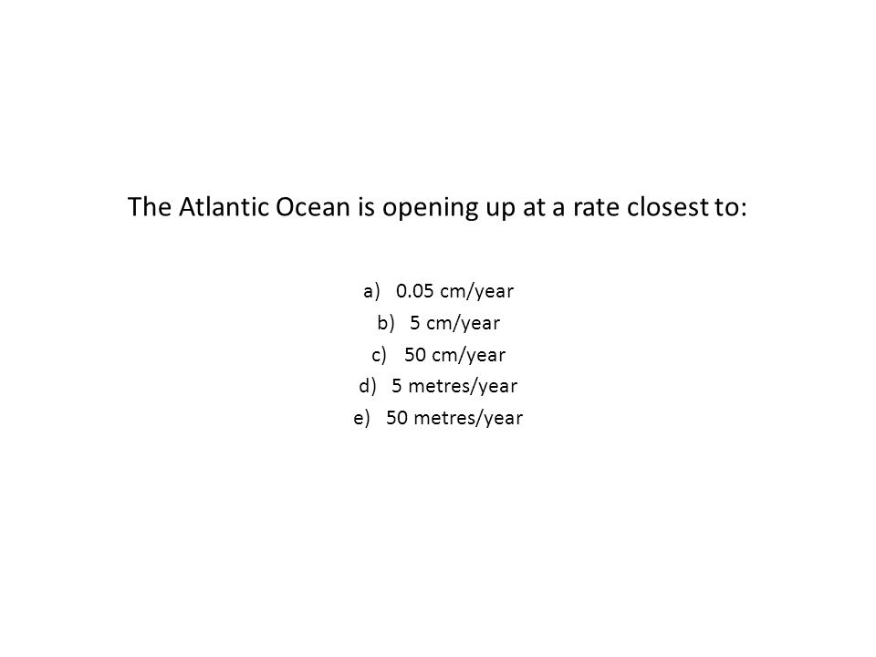 The Atlantic Ocean is opening up at a rate closest to: