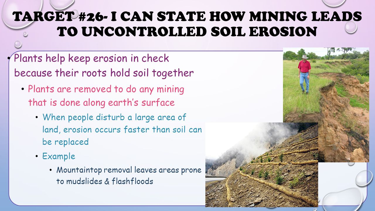 Target #26- I can state how mining leads to uncontrolled soil erosion