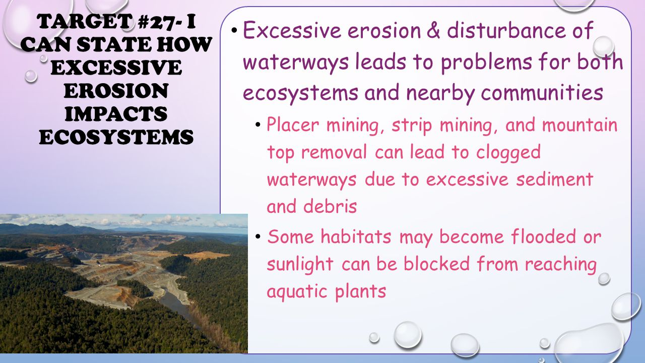Target #27- I can state how excessive erosion impacts ecosystems