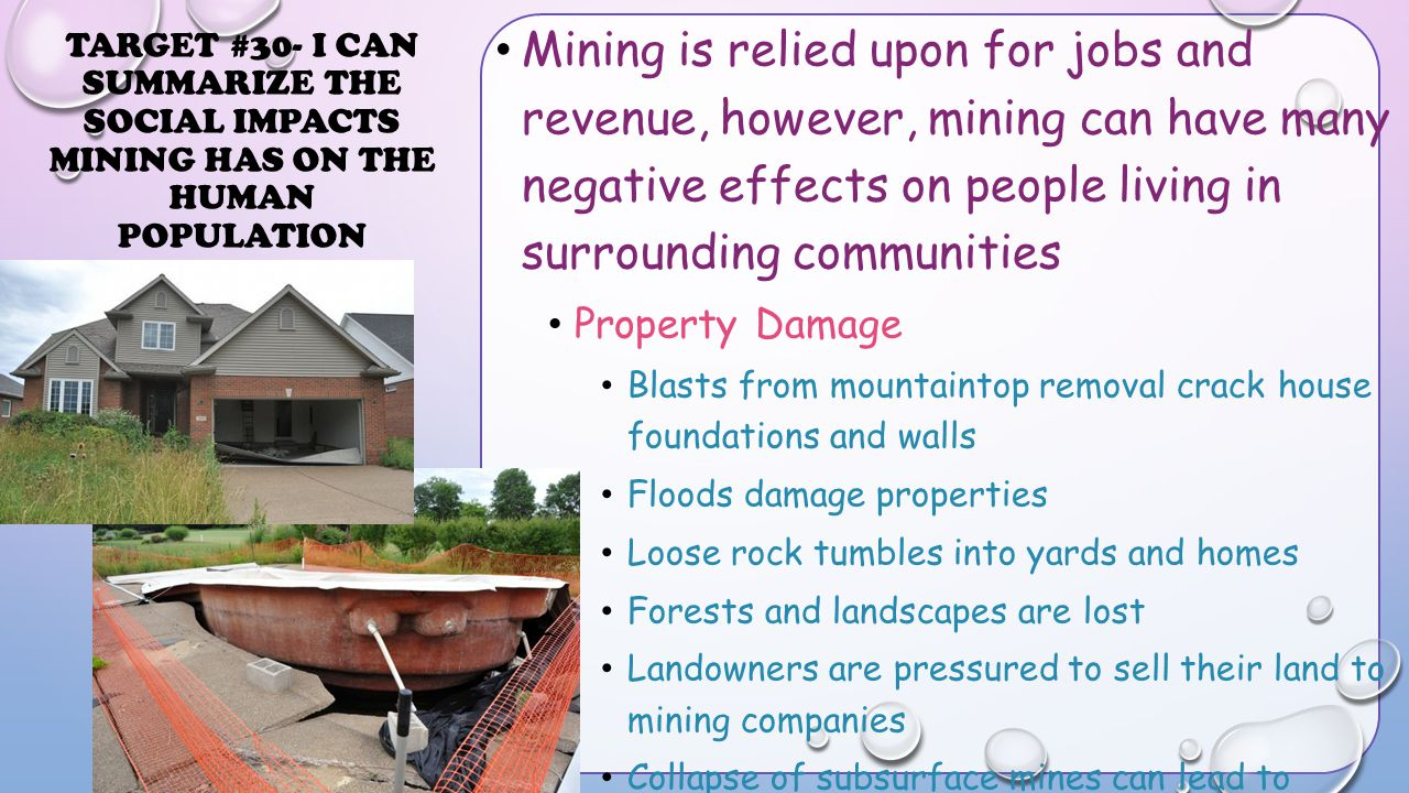 Mining is relied upon for jobs and revenue, however, mining can have many negative effects on people living in surrounding communities