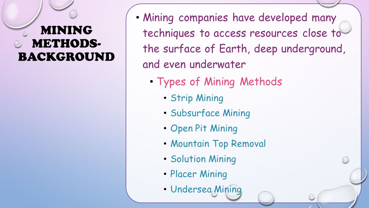 Mining Methods- Background