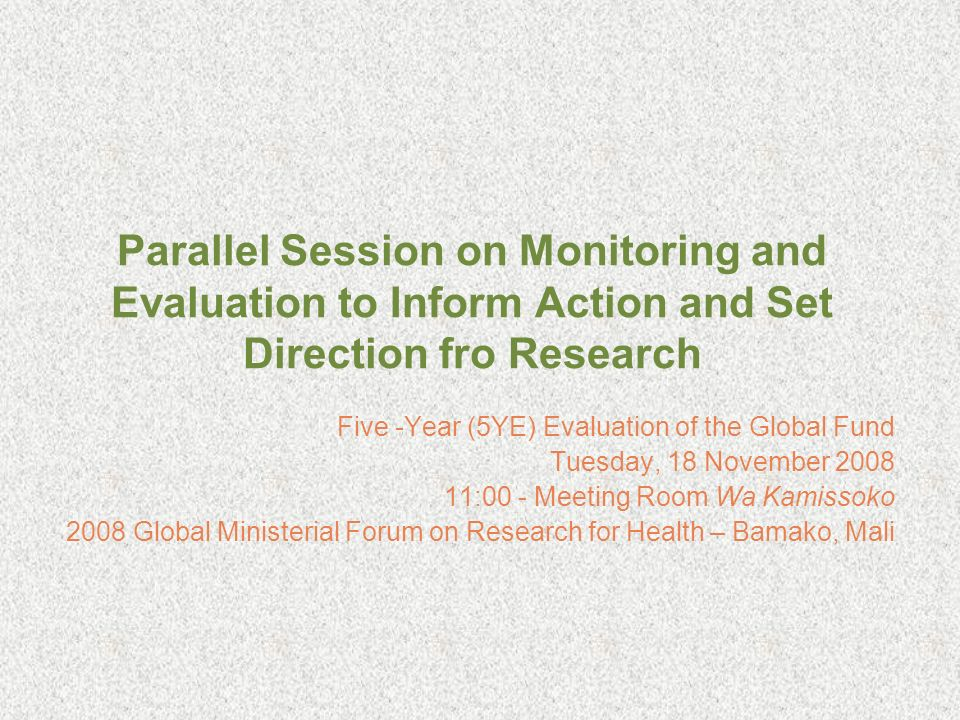 Parallel Session on Monitoring and Evaluation to Inform Action and Set Direction fro Research
