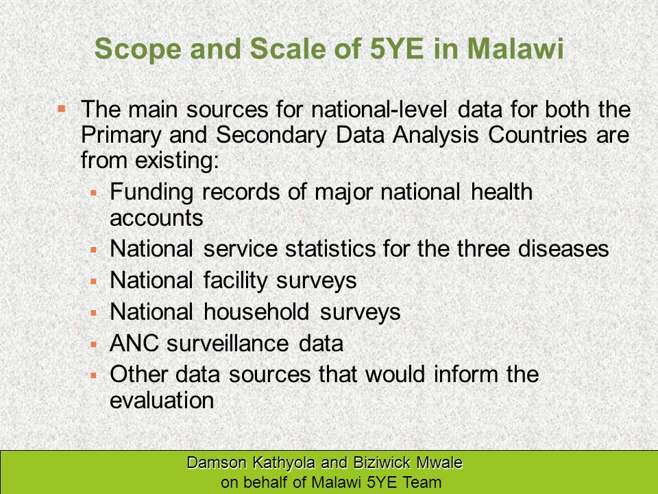 Scope and Scale of 5YE in Malawi