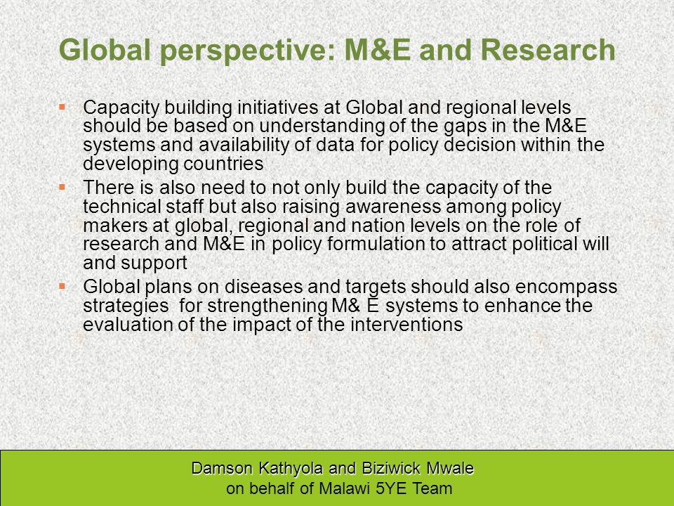 Global perspective: M&E and Research