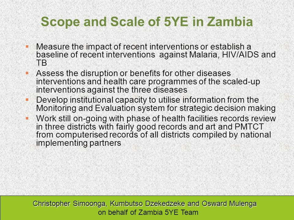 Scope and Scale of 5YE in Zambia