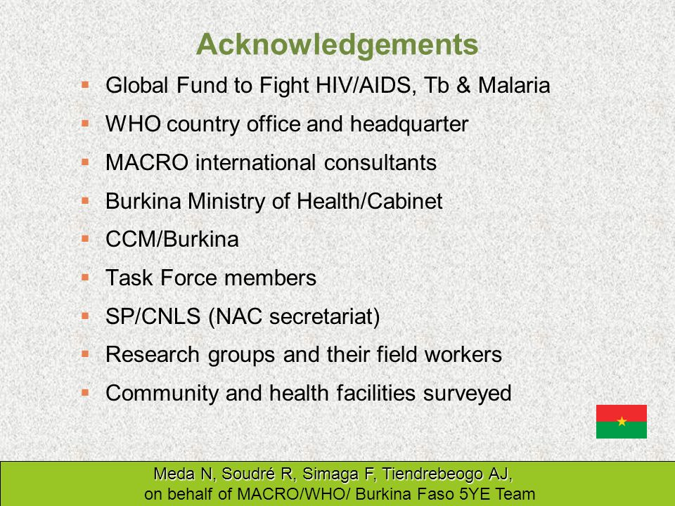 Acknowledgements Global Fund to Fight HIV/AIDS, Tb & Malaria