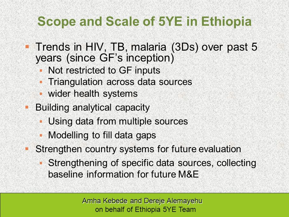 Scope and Scale of 5YE in Ethiopia