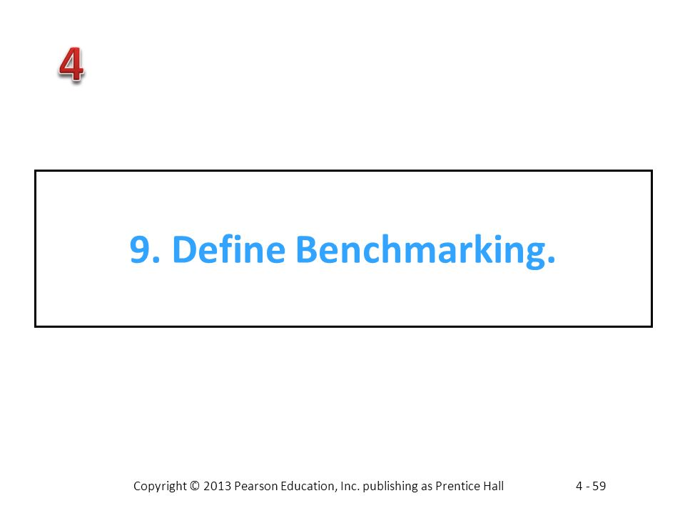 9. Define Benchmarking.