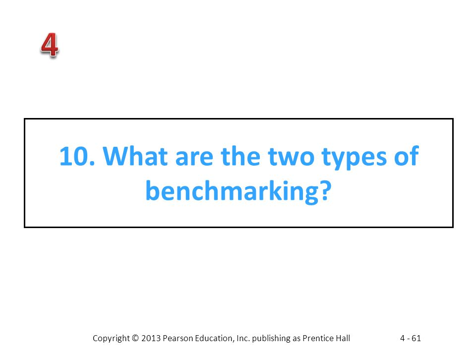 10. What are the two types of benchmarking