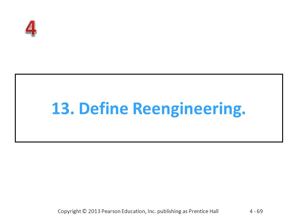 13. Define Reengineering.