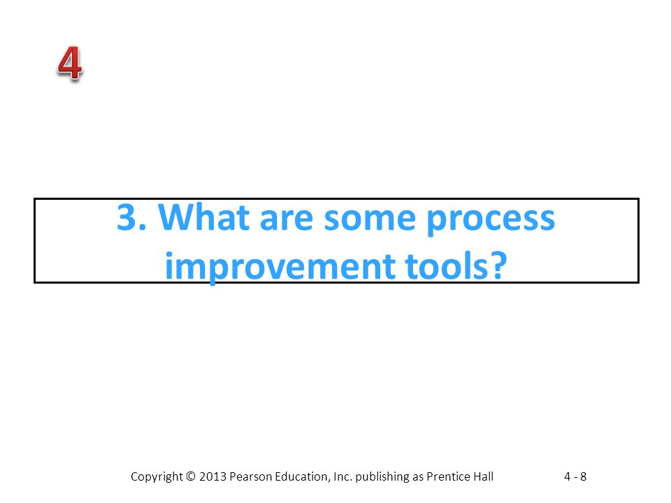 3. What are some process improvement tools