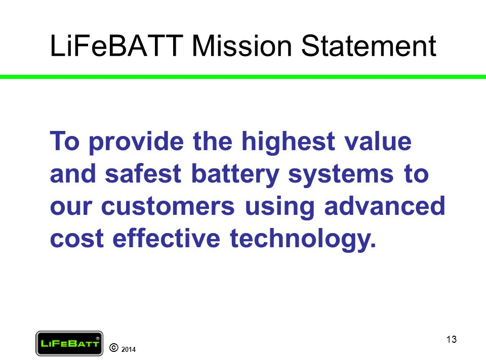 LiFeBATT Mission Statement