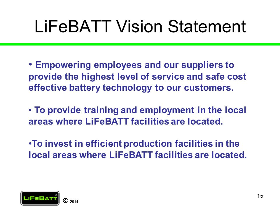 LiFeBATT Vision Statement