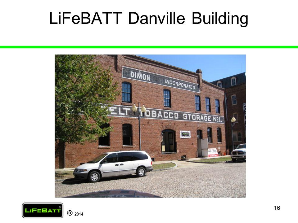 LiFeBATT Danville Building