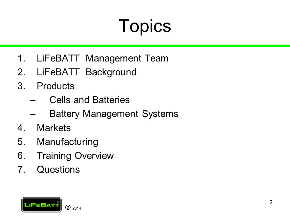 Topics LiFeBATT Management Team LiFeBATT Background Products