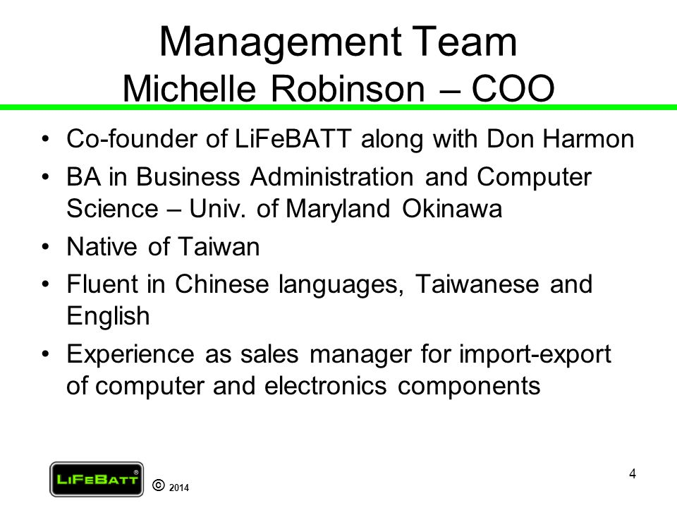 Management Team Michelle Robinson – COO