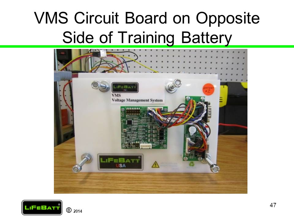 VMS Circuit Board on Opposite Side of Training Battery
