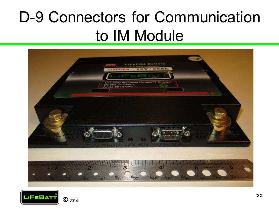 D-9 Connectors for Communication to IM Module