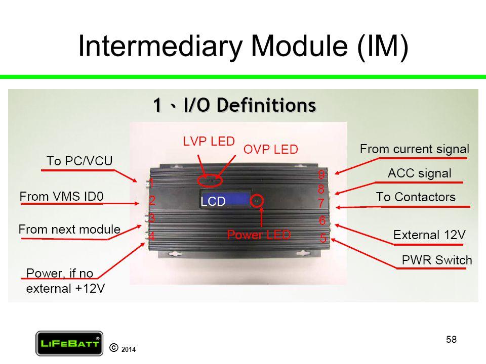 Intermediary Module (IM)
