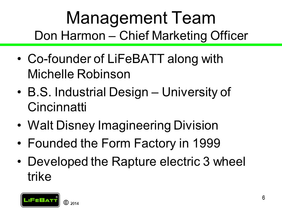 Management Team Don Harmon – Chief Marketing Officer