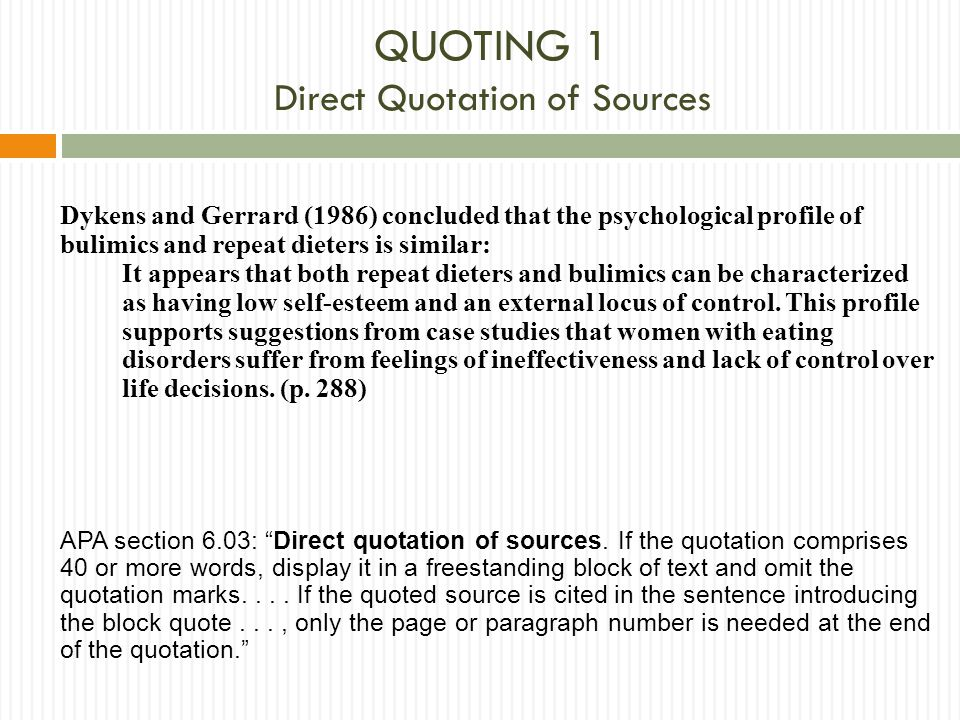 QUOTING 1 Direct Quotation of Sources