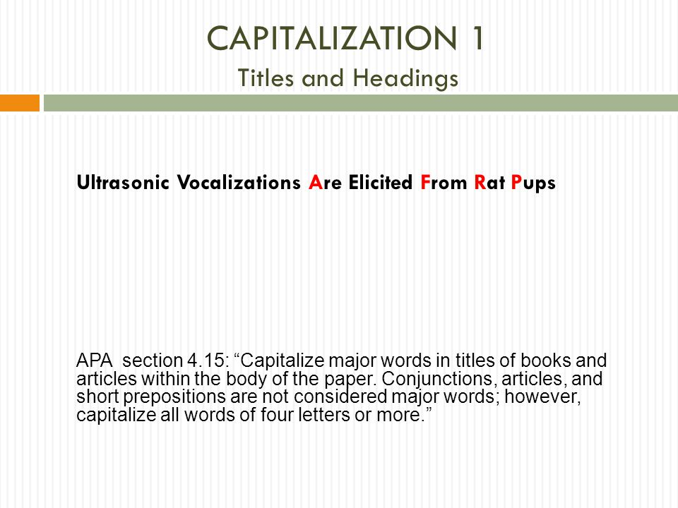 CAPITALIZATION 1 Titles and Headings