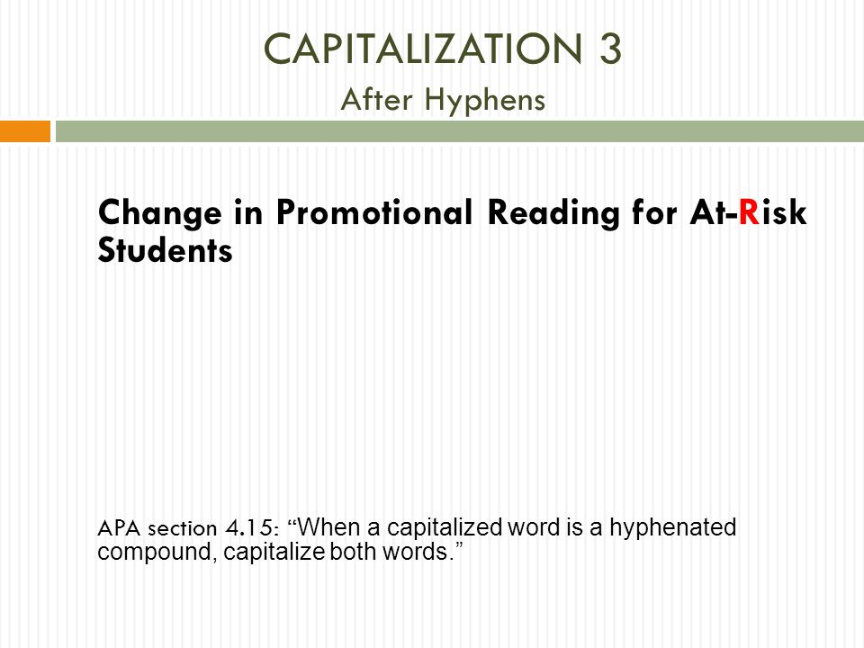CAPITALIZATION 3 After Hyphens