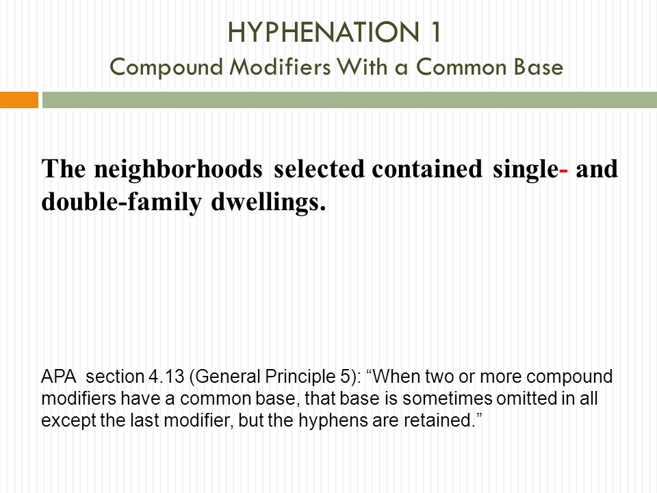 HYPHENATION 1 Compound Modifiers With a Common Base
