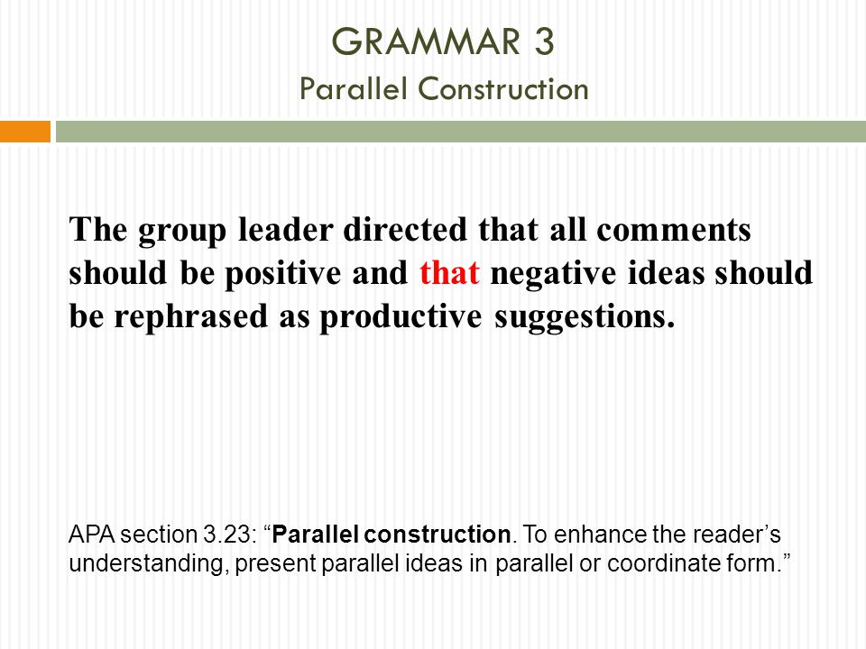 GRAMMAR 3 Parallel Construction
