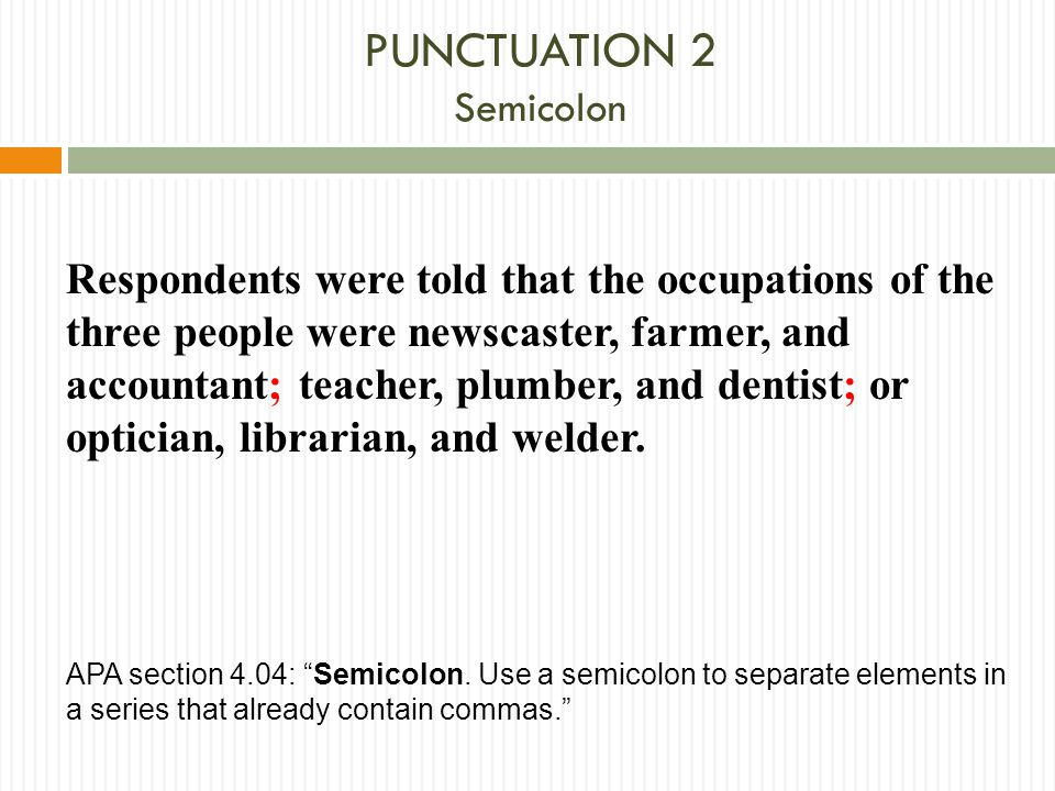 PUNCTUATION 2 Semicolon