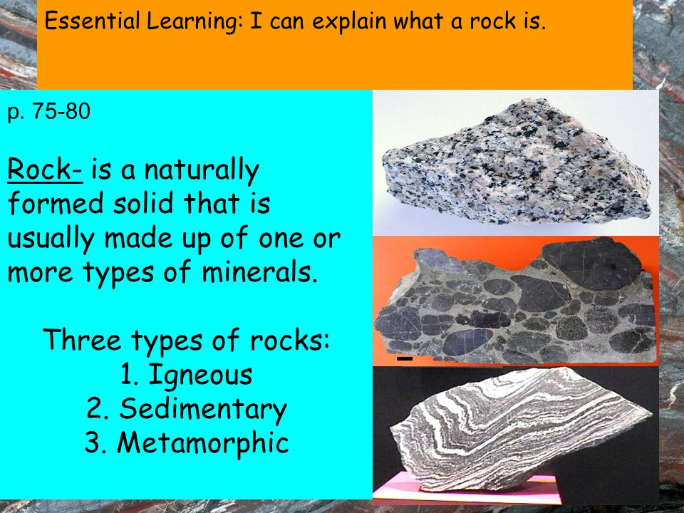 Essential Learning: I can explain what a rock is.