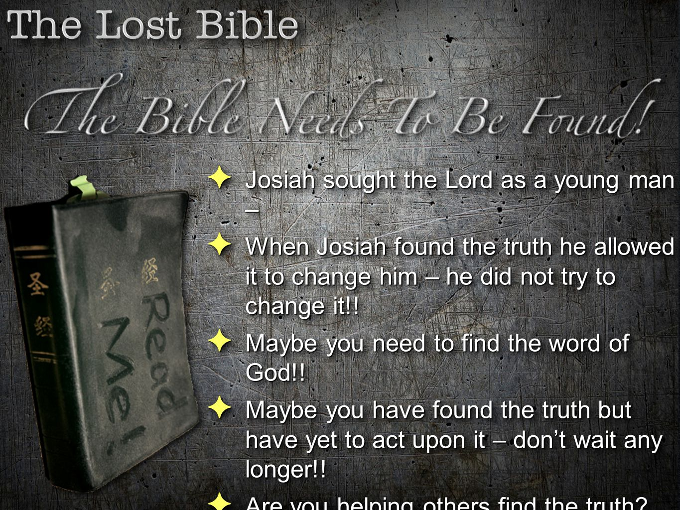 Josiah sought the Lord as a young man –