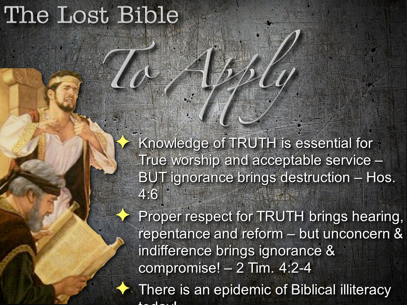 There is an epidemic of Biblical illiteracy today! -