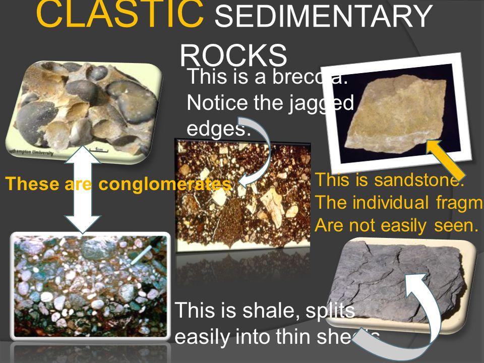 CLASTIC SEDIMENTARY ROCKS