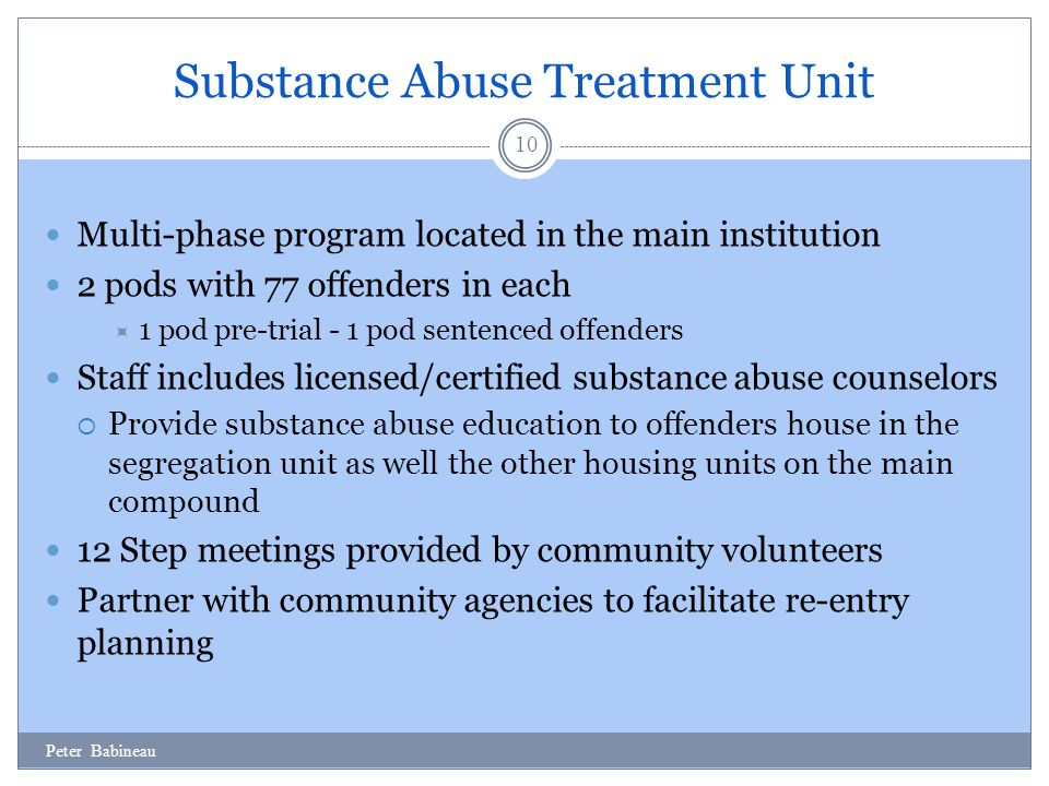 Substance Abuse Treatment Unit