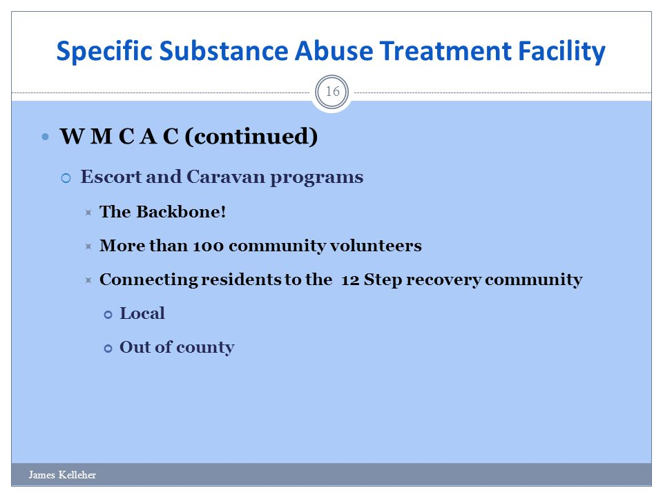 Specific Substance Abuse Treatment Facility