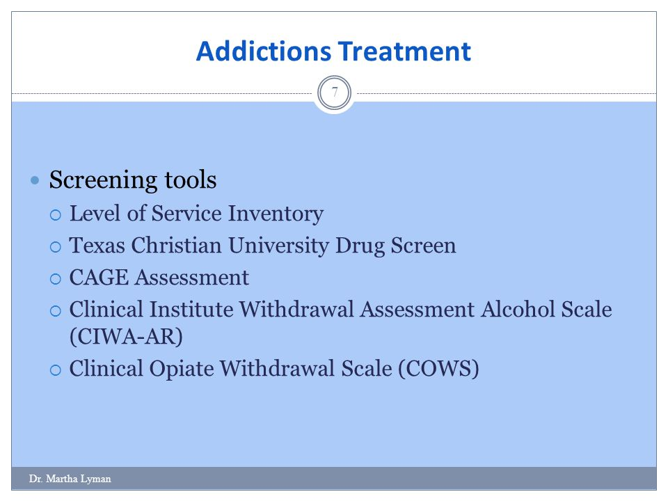 Addictions Treatment Screening tools Level of Service Inventory