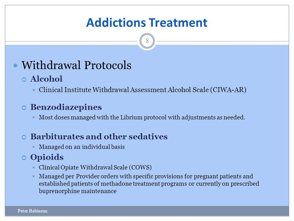 Addictions Treatment Withdrawal Protocols Alcohol Benzodiazepines