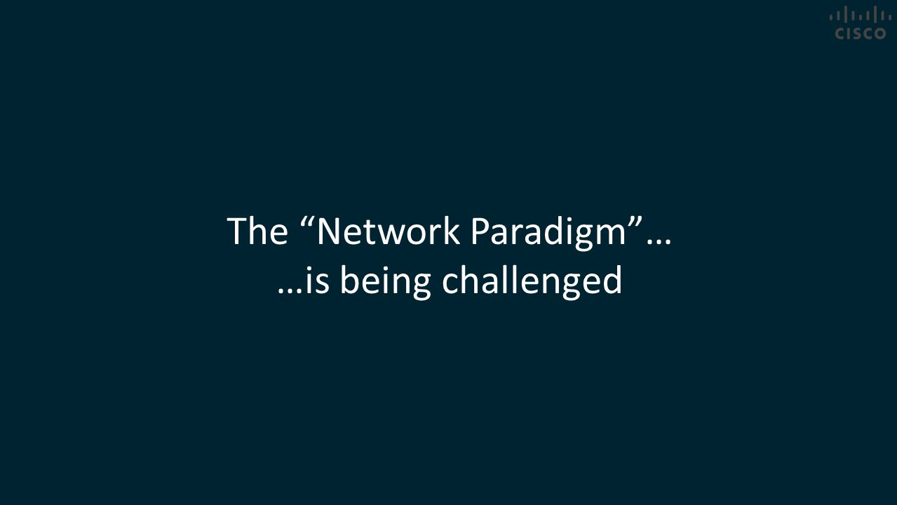 The Network Paradigm …