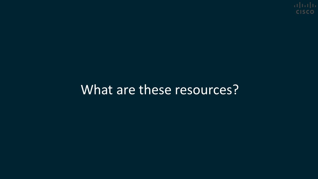 What are these resources