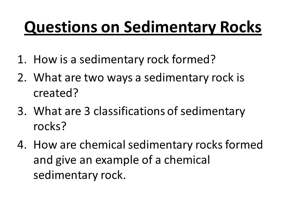Questions on Sedimentary Rocks