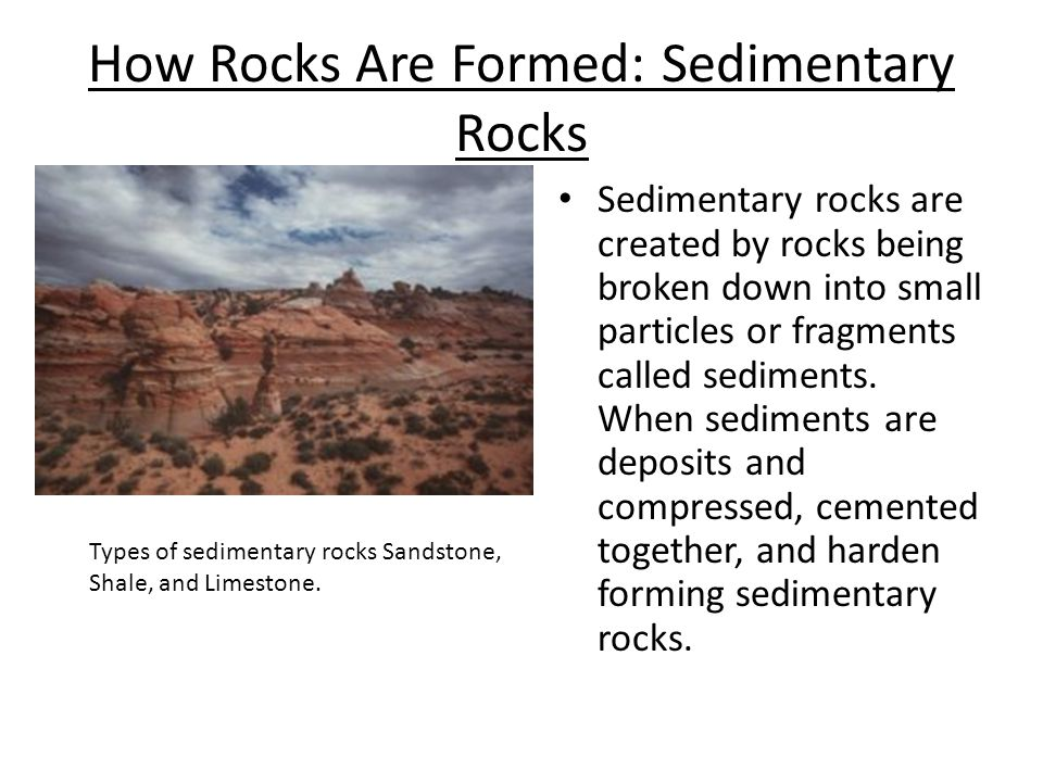 How Rocks Are Formed: Sedimentary Rocks