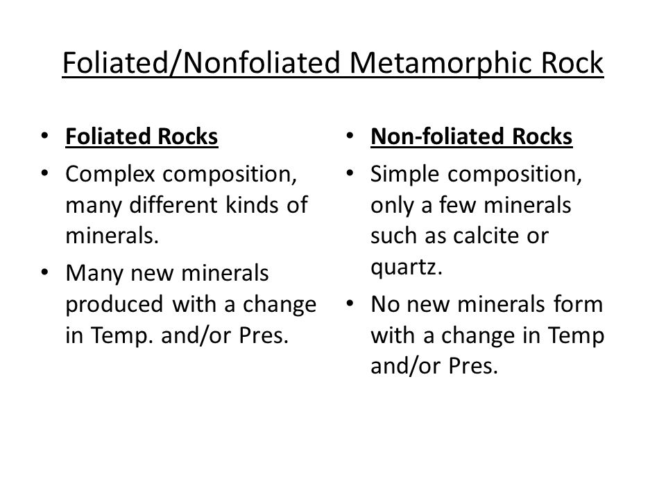 Foliated/Nonfoliated Metamorphic Rock