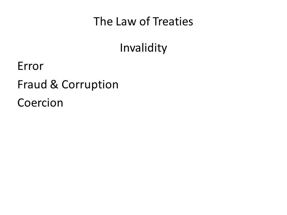 Invalidity Error Fraud & Corruption Coercion