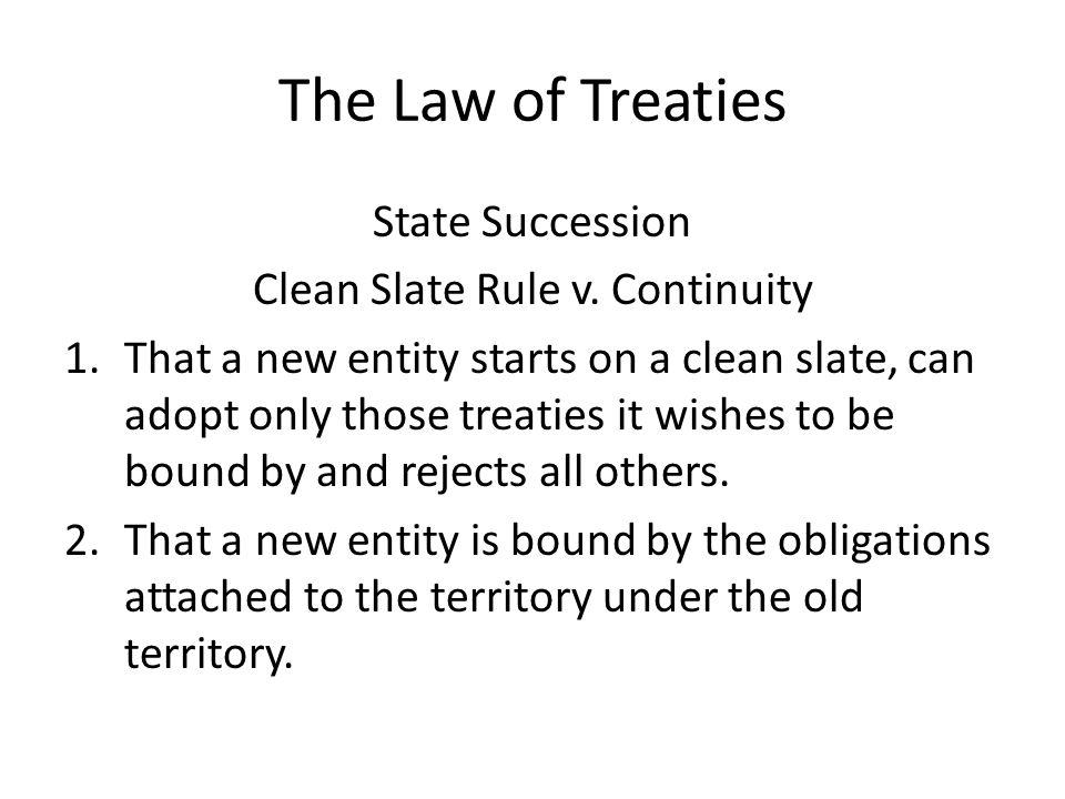 Clean Slate Rule v. Continuity